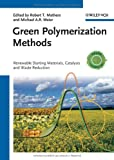 Green Polymerization Methods, , 3527326251