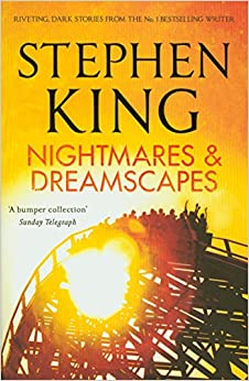 Nightmares and Dreamscapes by Stephen King (7-Jun-2012)