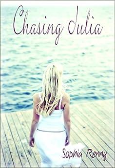 Chasing Julia (Rhode Island Romance Book 2) by [Renny, Sophia]