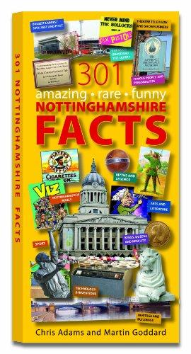 301 Amazing Rare Funny Nottinghamshire Facts