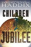 Children of Jubilee (Children of Exile)