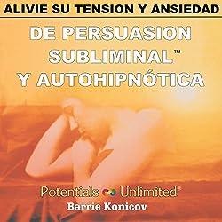 Alivie Su Tension y Ansiedad [Relieve Stress & Anxiety]
