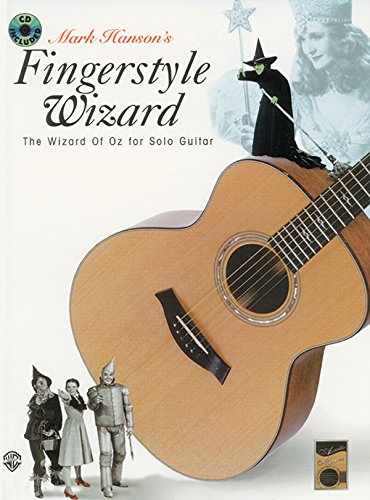 - Acoustic Masters: Mark Hanson's Fingerstyle Wizard -- The Wizard of Oz for Solo Guitar, Book & CD (Acoustic Masters Series)