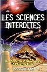 Les sciences interdites : Des anciennes technologies à l'énergie libre par Kenyon