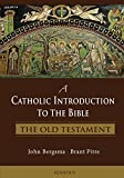 #8: A Catholic Introduction to the Bible: The Old Testament