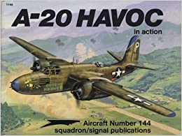 A-20 Havoc in action - Aircraft No. 144