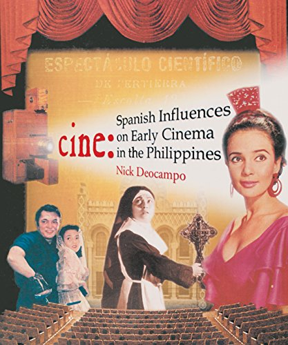 Cine: Spanish Influences on Early Cinema in the Philippines