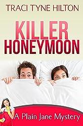 Killer Honeymoon: A Plain Jane Mystery (The Plain Jane Mysteries Book 6)