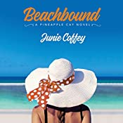 Beachbound: Pineapple Cay Stories, Book 2 | Junie Coffey