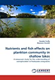 Nutrients and Fish Effects on Plankton Community in Shallow Lakes, Daniele Ciuffa and Eleonora Ciccotti, 3843388466