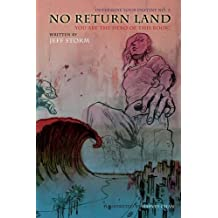 No Return Land: You Are the Hero of This Book!
