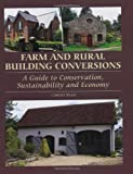 Farm and Rural Building Conversions, Carole Ryan, 1847973833