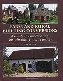 Farm and Rural Building Conversions, Carole Ryan, 1847973833