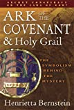 Ark of the Covenant and Holy Grail, Henrietta Bernstein, 0875168337