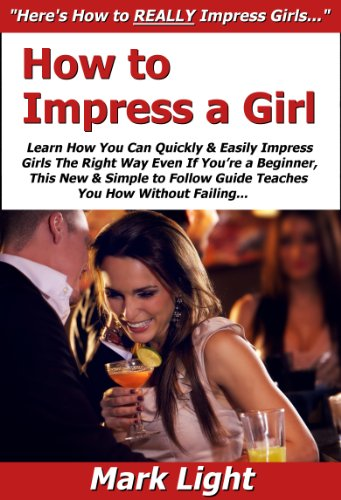 How to impress a simple girl