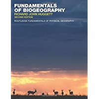 Fundamentals of Biogeography (Routledge Fundamentals of Physical Geography)