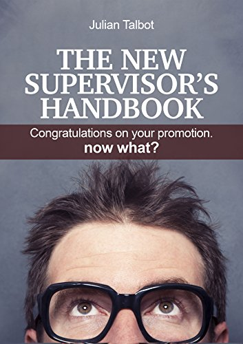 Amazoncom The New Supervisors Handbook Congratulations on your