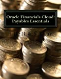 Oracle Financials Cloud: Payables Essentials