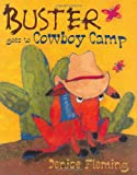 Buster Goes to Cowboy Camp, Denise Fleming, 0805078924
