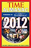 Time Almanac 2012, Kelly Knauer and Time Magazine Editors, 1603202064