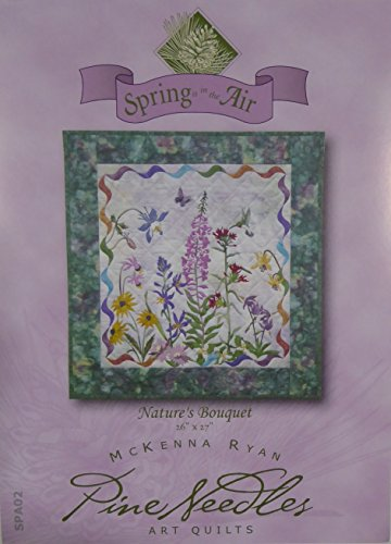 - McKenna Ryan Pine Needles Spring is in the Air~Nature's Bouquet Pattern