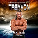 Treyvon: Kaliszian, Book 2 Audiobook by M.K. Eidem Narrated by Ian Gordon, Jennifer Gill, Amanda Hendricks, Griffin Murphy, Roslyn Hicks