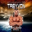 Treyvon: Kaliszian, Book 2 Audiobook by M.K. Eidem Narrated by Ian Gordon, Amanda Hendricks, Roslyn Hicks, Griffin Murphy, Jennifer Gill