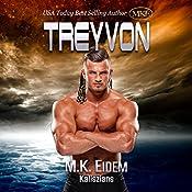 Treyvon: Kaliszian, Book 2 | M.K. Eidem