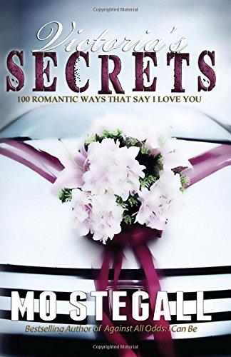 Victoria's Secrets: 100 Romantic Ways That Say I Love You pdf epub
