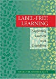 img - for Label-Free Learning by Keefe Charlotte Hendrick (1996-01-01) Paperback book / textbook / text book