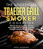 The Unofficial Traeger Grill Smoker