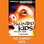 The Scaredy Cats: Haunted Kids Series | Allan Zullo