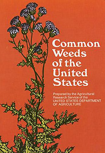 Common Weeds of the United States (Best State For Agriculture In Usa)