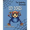 DIY Doris (The Spiderling Chronicles)