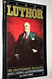 Lex luthor: The Unauthorized Biography