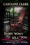 Daddy Won't Kill You