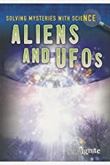 Aliens & UFOS (Solving Mysteries With Science) by Lori Hile (2013-08-01) Paperback