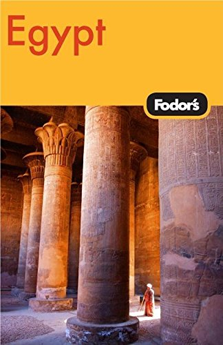Fodor's Egypt, 3rd Edition (Travel Guide)