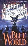 Blue World, Robert R. McCammon, 0671695185