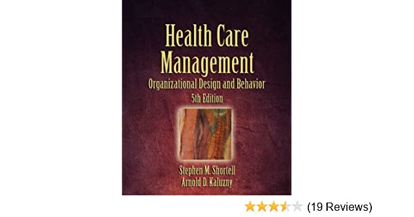 Health care management organization design and behavior health care management organization design and behavior 9781418001896 medicine health science books amazon fandeluxe Gallery