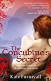 Front cover for the book The Concubine's Secret by Kate Furnivall