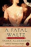 A Fatal Waltz, Tasha Alexander, 0061174238