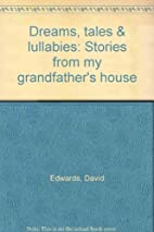 Dreams, tales & lullabies: Stories from my…