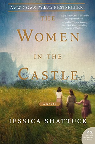 The Women in the Castle: A Novel