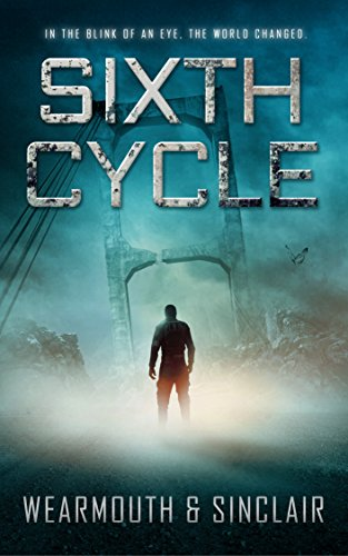 Earth has transformed into a frightening new world… Mutated beings prowl the landscape, hunting humans…  Captain Jake Phillips needs a plan to stay alive.  Sixth Cycle by Darren Wearmouth and Carl Sinclair