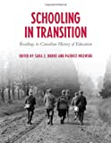 img - for Schooling in Transition: Readings in Canadian History of Education book / textbook / text book