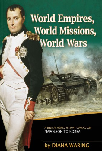 World Empires, World Missions, World Wars