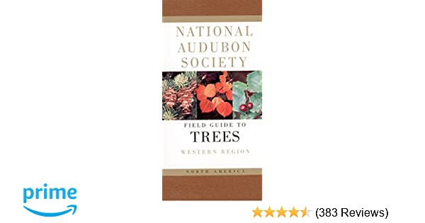 National audubon society field guide to north american trees w national audubon society field guide to north american trees w western region national audubon society field guides elbert l little 2015394507606 fandeluxe Images