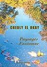 Paysages d'automne par Chedly El Okby