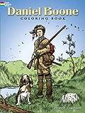 Daniel Boone Coloring Book (Dover History Coloring Book)